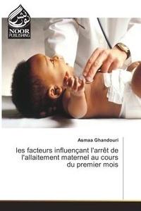 Asmaa Ghandouri - Les facteurs influençant l'arret de l'allaitement maternel au cours du premier mois.