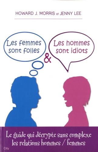 Howard Morris et Jenny Lee - Les femmes sont folles & les hommes sont idiots.