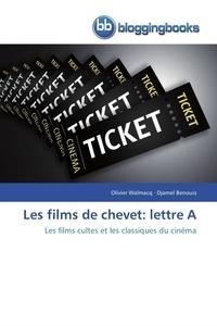 Collectif - Les films de chevet: lettre a.