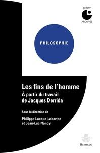 Les fins de lhomme - A partir du travail de Jacques Derrida.pdf