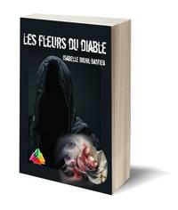Isabelle Bruhl-Bastien - Les fleurs du diable.