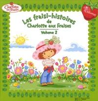Les fraisi-histoires de Charlotte aux Fraises Tome 2.pdf