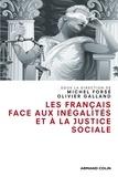 Michel Forsé et Olivier Galland - Les Français face aux inégalités et à la justice sociale.