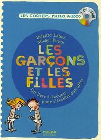 Brigitte Labbé et Michel Puech - Les garçons et les filles - Un livre à écouter pour s'éveiller aux idées.