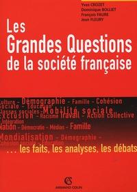 Yves Crozet et Dominique Bolliet - Les Grandes Questions de la société française.
