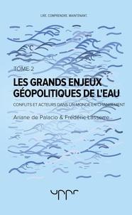 Les grands enjeux géopolitiques de leau - Tome 2.pdf