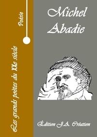 Michel Abadie - Les grands poètes du XXè siècle - Michel Abadie.