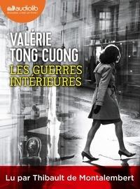Valérie Tong Cuong - Les Guerres intérieures. 1 CD audio MP3