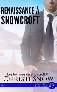 Les hommes de Snowcroft - Tome 4, Renaissance à Snowcroft.pdf