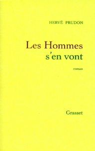 Hervé Prudon - Les hommes s'en vont.