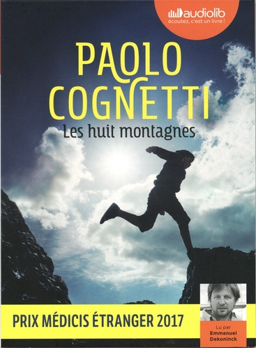 Paolo Cognetti - Les huit montagnes. 1 CD audio MP3