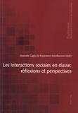 Marcelo Giglio et Francesco Arcidiacono - Les interactions sociales en classe - Réflexions et perspectives.