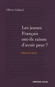 Olivier Galland - Les jeunes Français ont-ils raison d'avoir peur ?.