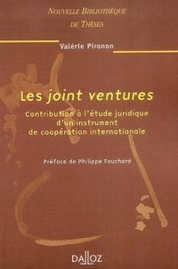 Valérie Pironon - Les joint ventures - Contribution à l'étude juridique d'un instrument de coopération internationale.