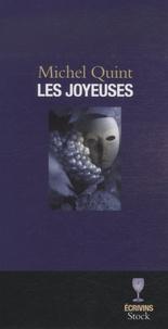 Michel Quint - Les joyeuses.