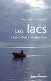 Warwick Vincent - Les lacs - Une brève introduction.