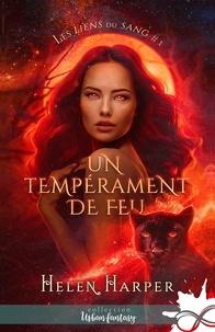 Helen Harper - Les Liens du Sang Tome 1 : Un tempérament de feu.