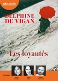 Delphine de Vigan - Les loyautés. 1 CD audio MP3