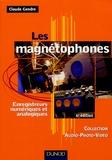 Claude Gendre - Les magnétophones - Enregistreurs numériques et analogiques.