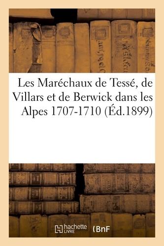 Chapelot - Les Maréchaux, dans les Alpes 1707-1710.