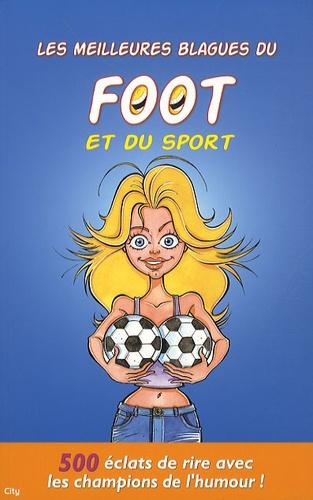 Sébastien Lebrun - Les meilleures blagues du foot et du sport.