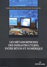 Konstantinos Chatzis et Gilles Jeannot - Les métamorphoses des infrastructures, entre béton et numérique.
