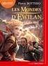 Pierre Bottero - Les Mondes d'Ewilan Tome 3 : Les Tentacules du mal. 1 CD audio MP3