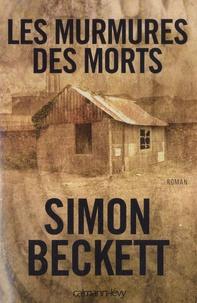 Simon Beckett - Les murmures des morts.