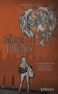 Kristoff Valla - Les mystères de Faeria Tome 1 : Les Cendres du Phénix.