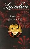 Loredan - Les mystères de Venise Tome 1 : Leonora agent du doge.