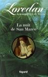 Loredan - Les mystères de Venise Tome 2 : La nuit de San Marco.
