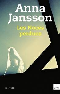 Anna Jansson - Les noces perdues.