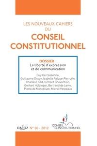 Marc Guillaume - Les nouveaux cahiers du Conseil constitutionnel N° 36, 2012 : La liberté d'expression et de communication.