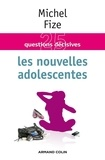 Michel Fize - Les nouvelles adolescentes.