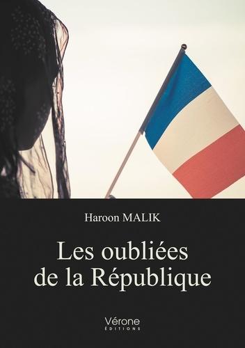 Malik Haroon - Les oubliées de la République.