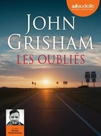 John Grisham - Les oubliés. 2 CD audio MP3