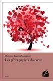Christine Lugrezi-Cuccaroni - Les p'tits papiers du coeur.