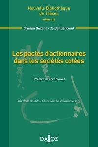 Olympe Dexant de Bailliencourt - Les pactes d'actionnaires dans les sociétés cotées.
