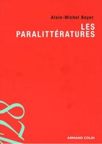 Alain-Michel Boyer - Les paralittératures.
