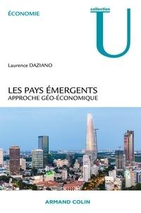 Laurence Daziano - Les pays émergents - Approche géo-économique.