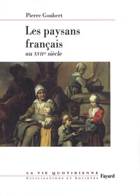 Pierre Goubert - Les paysans français au XVIIe siècle.