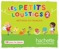 Florence Caillon et  Zut - Les petits loustics 2 - Méthode de français. 1 CD audio