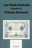 Tristan Bernard - Les pieds nickelés.