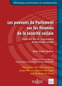Anne-Claire Dufour et Antoinette Hastings-Marchadier - Les pouvoirs du Parlement sur les finances de la sécurité sociale.