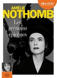 Amélie Nothomb - Les prénoms épicènes. 1 CD audio MP3