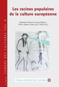 Stéphanie Delneste - Les racines populaires de la culture européenne.