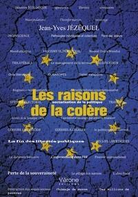 Jean-Yves Jézéquel - Les raisons de la colère.