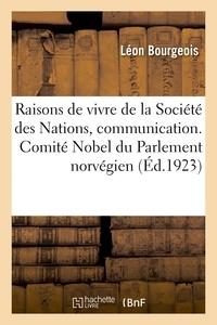 Léon Bourgeois - Les Raisons de vivre de la Société des Nations, communication. Comité Nobel du Parlement norvégien.