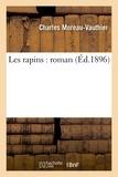Charles Moreau-Vauthier - Les rapins : roman.