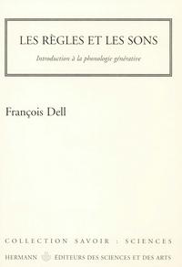 François Dell - Les règles et les sons - Introduction à la phonologie générative.